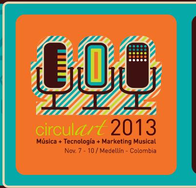 """Circulart 2013 """"Música+Tecnología+Marketing Musical"""""""