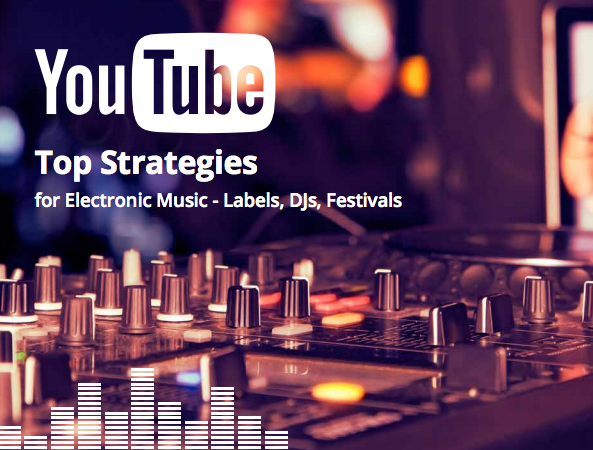 Guía para lanzar vídeos de música electrónica en Youtube