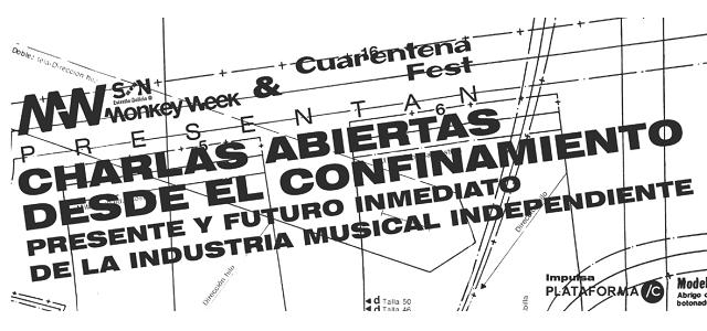 Monkey Week y Cuarentena Fest presentan Charlas abiertas desde el confinamiento